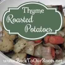 Savory & Satisfying Thyme Roasted Potatoes