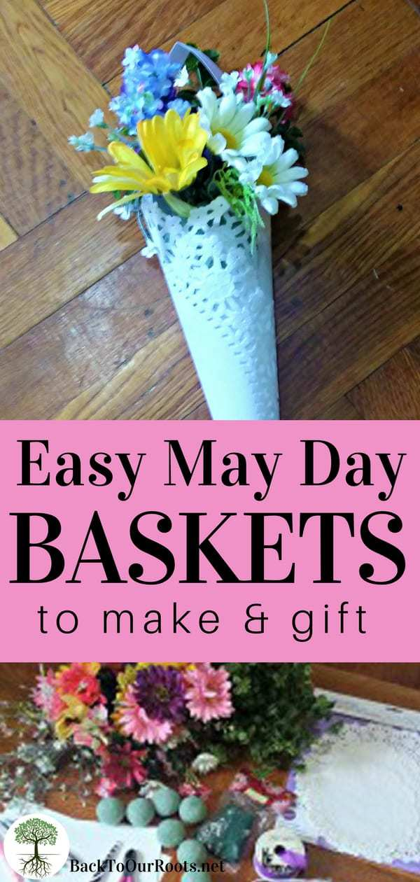 Easy May Day Baskets to make & gift