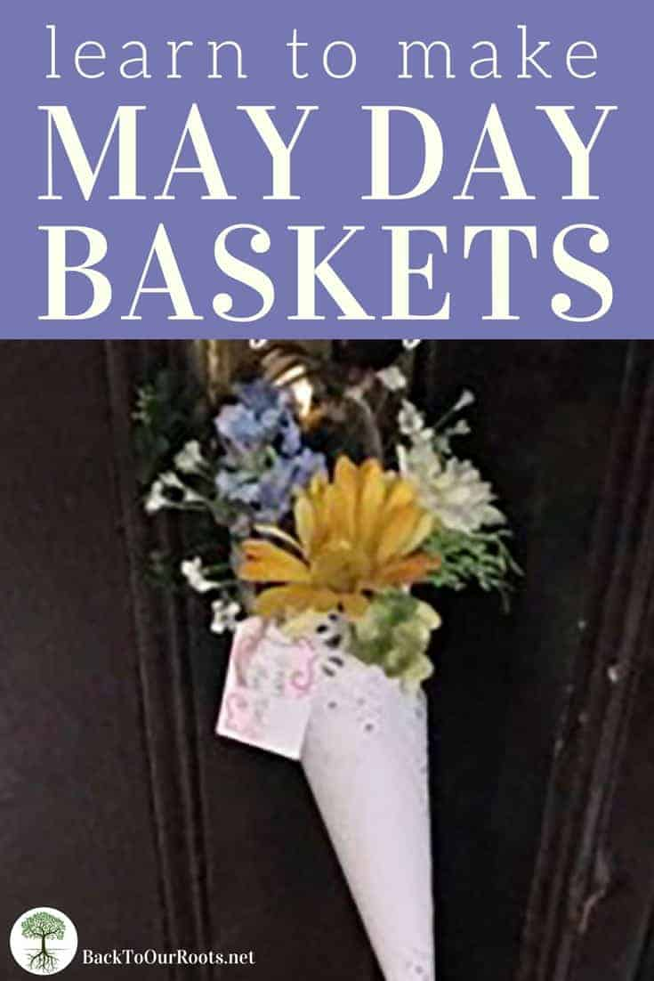 Learn to Make May Day Baskets