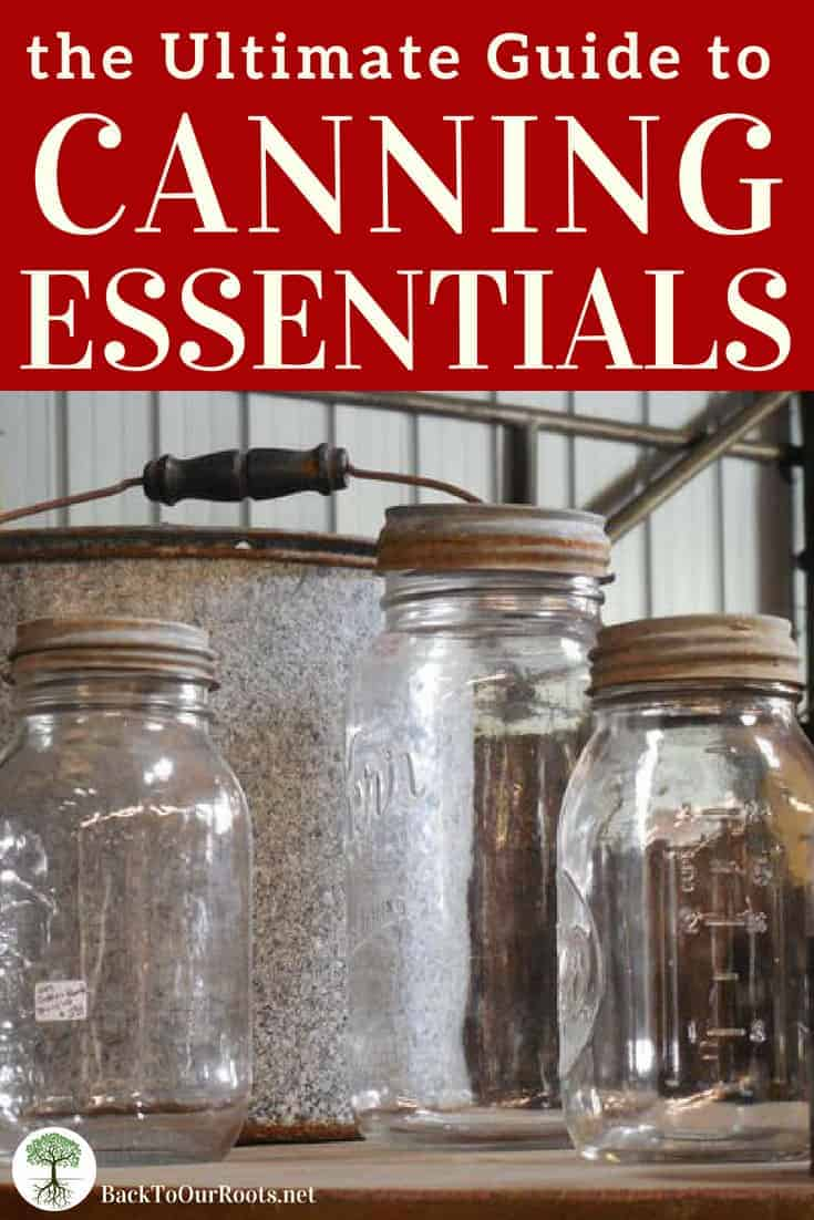 THE ULTIMATE GUIDE TO CANNING ESSENTIALS: What are the things you absolutely have to have to start canning? I've got it all lined out for you here!