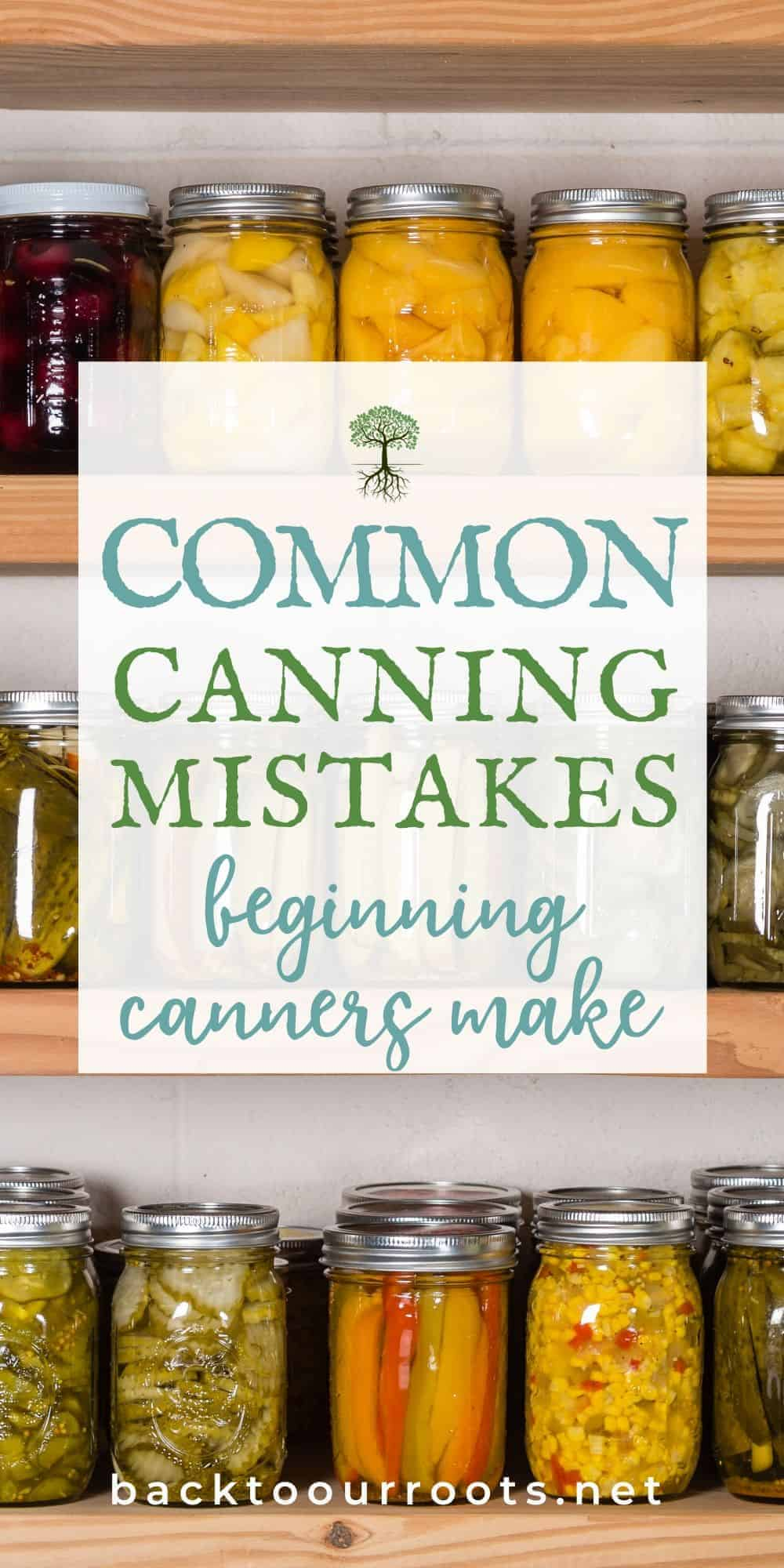 Common Canning Mistakes