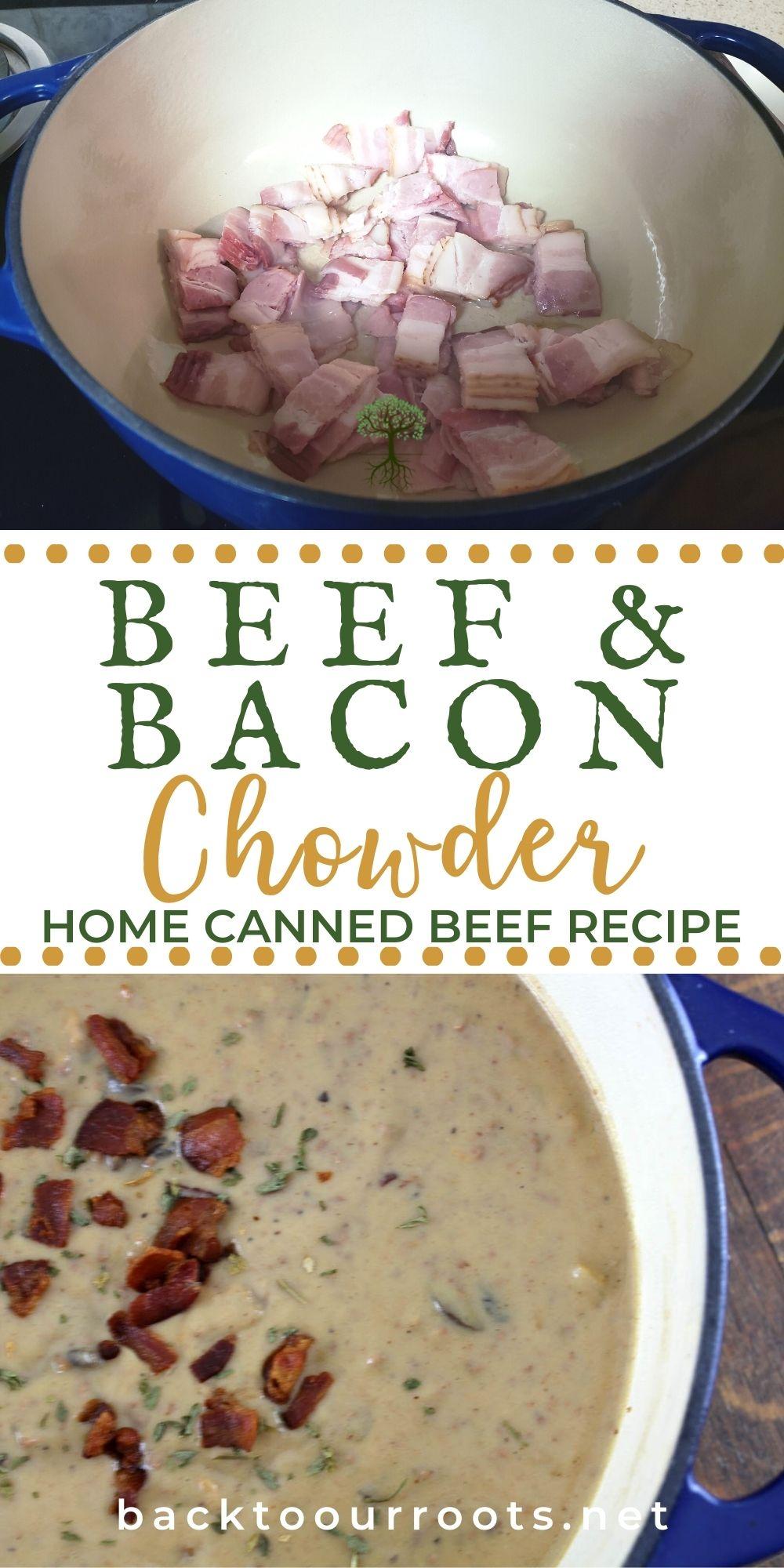 Beef & Bacon Chowder